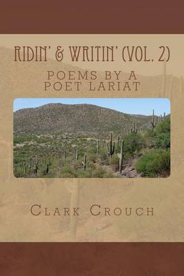 Ridin' & Writin'  : Poems by a Poet Lariat