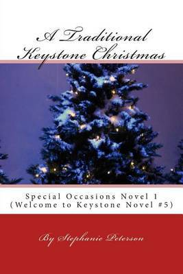 A Traditional Keystone Christmas: Special Occasions Novel 1