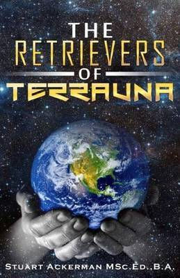The Retrievers of Terrauna