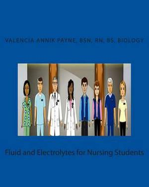 Fluid and Electrolytes for Nursing Students
