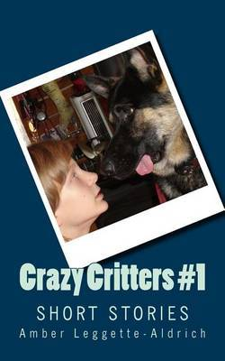 Crazy Critters #1: Short Stories