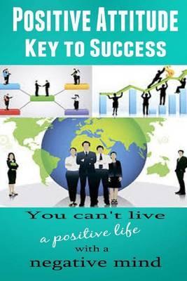 Positive Attitude: Key to Success