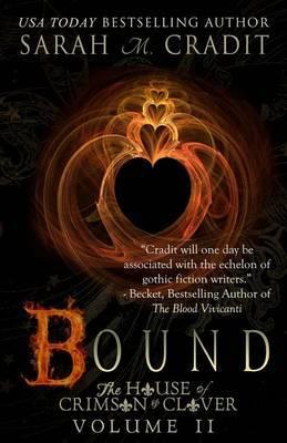 Bound: The House of Crimson & Clover Volume 2