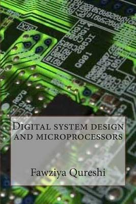 Digital System Design and Microprocessors