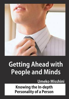 Getting Ahead with People and Minds: Knowing the In-Depth Personality of a Person
