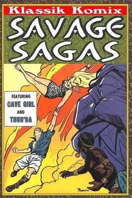 Klassik Komix: Savage Sagas