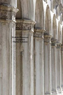 Website Password Organizer Marble Columns: Never Worry about Forgetting Your Website Password or Login Again!