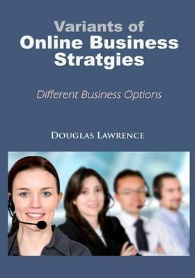 Variants of Online Business Strategies: Different Business Options