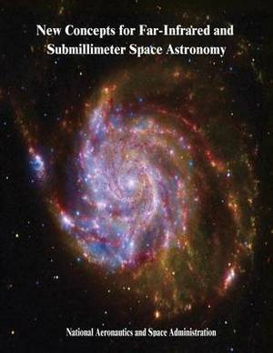 New Concepts for Far-Infrared and Submillimeter Space Astronomy