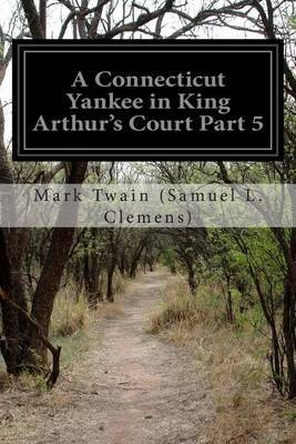 A Connecticut Yankee in King Arthur's Court Part 5