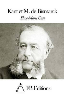Kant Et M. de Bismarck