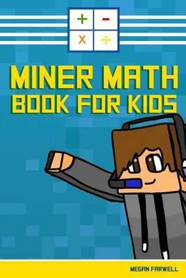 Miner Math Book for Kids