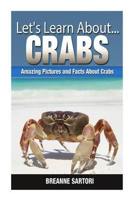 Crabs: Amazing Pictures and Facts about Crabs