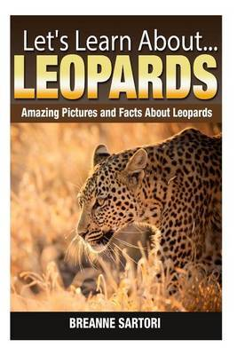 Leopards: Amazing Pictures and Facts about Leopards