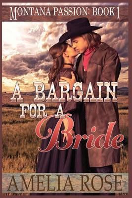 A Bargain for a Bride: A Clean Mail Order Bride Romance