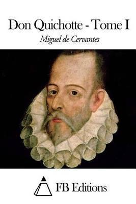 Don Quichotte - Tome I