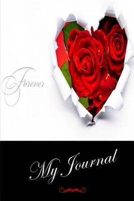 My Journal: (Valentines Day) Lined Diary / Journal # 1