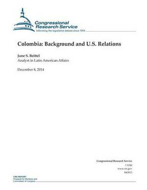 Colombia: Background and U.S. Relations