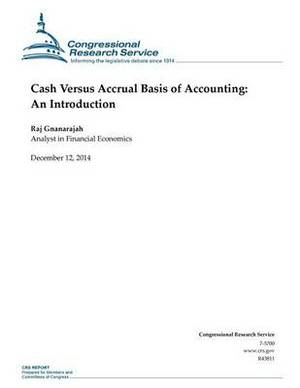 Cash Versus Accrual Basis of Accounting: An Introduction