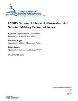 Fy2015 National Defense Authorization ACT: Selected Military Personnel Issues