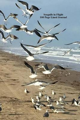 Seagulls in Flight 100 Page Lined Journal: Blank 100 Page Lined Journal for Your Thoughts, Ideas, and Inspiration