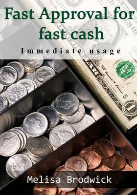 Fast Approval for Fast Cash: Immediate Usage