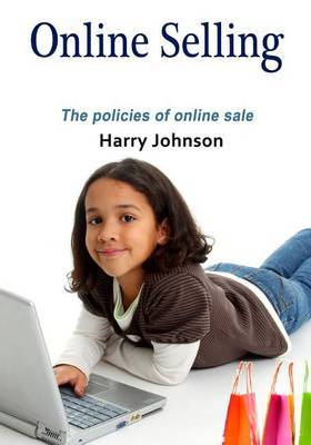 Online Selling: The Policies of Online Sale