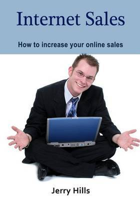 Internet Sales: How to Increase Your Online Sales