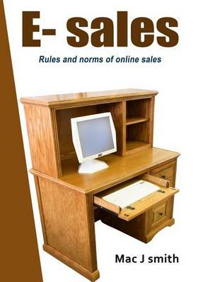 E- Sales: Rules and Norms of Online Sales