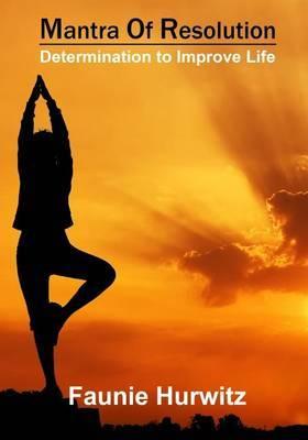 Mantra of Resolution: Determination to Improve Life