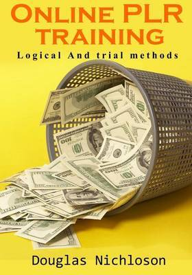 Online Plr Training: Logical and Trial Methods