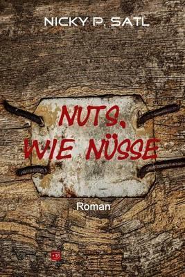 Nuts, Wie Nusse