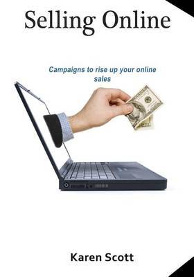 Selling Online: Campaigns to Rise Up Your Online Sales