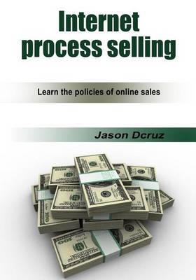 Internet Process Selling: Learn the Policies of Online Sales