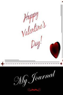 My Journal: (Valentines Day) Lined Diary / Journal # 5