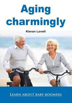 Aging Charmingly: Learn about Baby Boomers