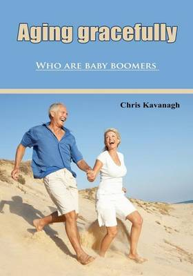 Aging Gracefully: Who Are Baby Boomers