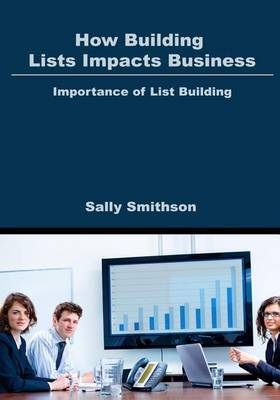How Building Lists Impacts Business: Importance of List Building