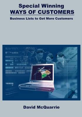 Special Winning Ways of Customers: Business Lists to Get More Customers
