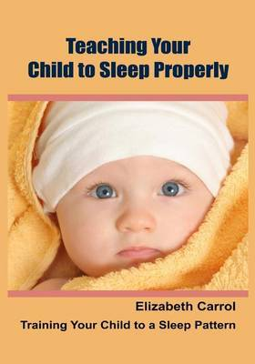 Teaching Your Child to Sleep Properly: Training Your Child to a Sleep Pattern