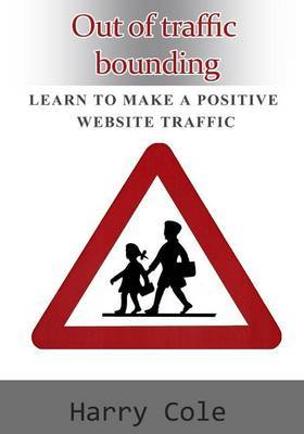 Out of Traffic Bounding: Learn to Make a Positive Website Traffic