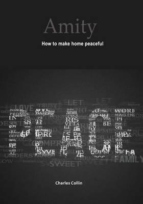 Amity: How to Make Home Peaceful