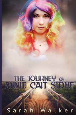 The Journey of Annie Cait Sidhe: A Short Story