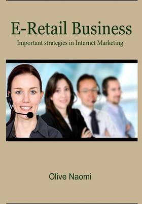 E-Retail Business: Important Strategies in Internet Marketing