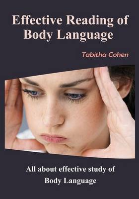 Effective Reading of Body Language: All about Effective Study of Body Language