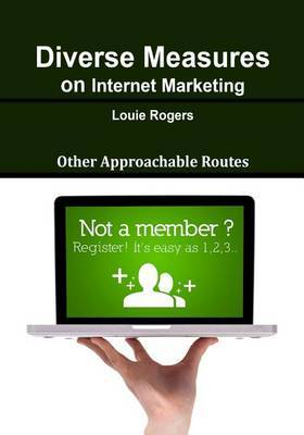 Diverse Measures on Internet Marketing: Other Approachable Routes