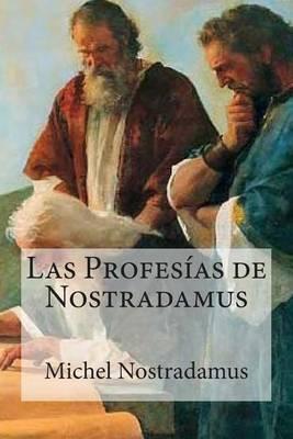 Las Profesias de Nostradamus