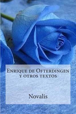 Enrique de Ofterdingen y Otros Textos