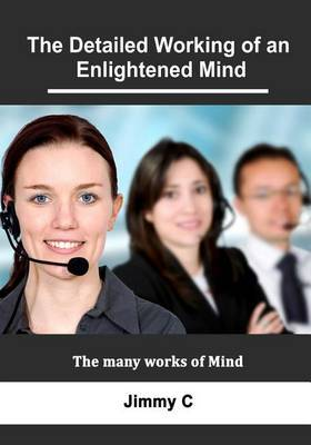 The Detailed Working of an Enlightened Mind: The Many Works of Mind