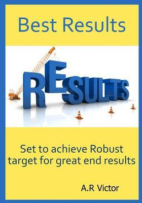 Best Results: Set to Achieve Robust Target for Great End Results